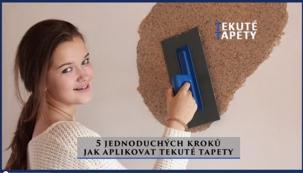 5 kroků jak aplikovat tekuté tapety