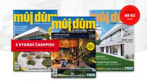 Ochutnávka časopisu MŮJ DŮM: Objednejte si tři čísla = 442 stran za 45 Kč!